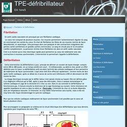 Fibrillation & Défibrillation