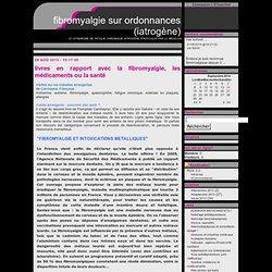 fibromialgie.sosblog.fr - Blog victimes des médecins : livres en rapport avec la fibromyalgie, les médicaments ou la santé