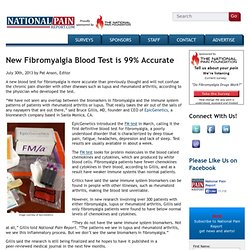New Fibromyalgia Blood Test is 99% Accurate
