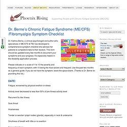 Dr. Berne's Chronic Fatigue Syndrome (ME/CFS)/Fibromyalgia Symptom Checklist
