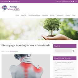 Fibromyalgia troubling for more than decade