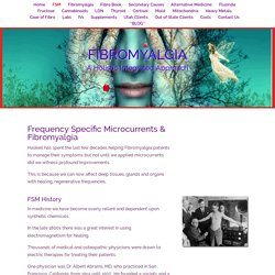 Fibromyalgia & Frequency Specific Microcurrent Therapy