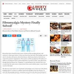 Fibromyalgia Mystery Finally Solved!