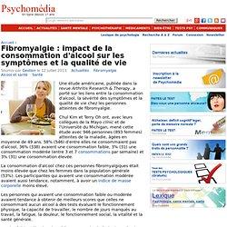 Fibromyalgie : impact de la consommation d'alcool sur les symptômes et la qualité de vie