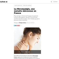 La fibromyalgie, une maladie méconnue en France: Les fibromyalgiques, des malades imaginaires ?