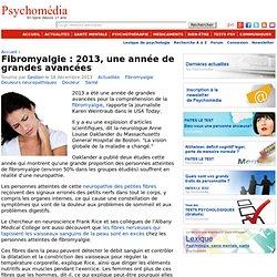 Fibromyalgie : 2013, une année de grandes avancées