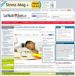 9 causes silencieuses de fatigue
