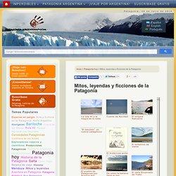 Mitos, leyendas y ficciones de la Patagonia