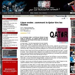 Ligue arabe : comment le Qatar tire les ficelles