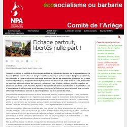 9 jan. 2021 Fichage partout, libertés nulle part ! - NPA - Comité de l'Ariège