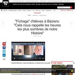 « Fichage » d'élèves à Béziers: « Cela nous rappelle les heures les plus sombres de notre Histoire »