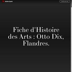 Fiche d'Histoire des Arts : Otto Dix, Flandres.