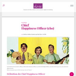Fiche métier : Chief Happiness Officer (CHO) - Elaee