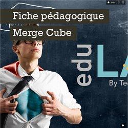 Fiche pédagogique Merge Cube