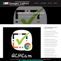Ludo-fiche n°7 : QCM Cam - Semper Ludens - Créez vos jeux éducatifs