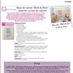"""Base savon """"Melt & Pour"""" au lait de chèvre"""