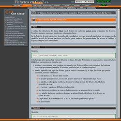 Ficheros C/C++ - Funciones C para ficheros
