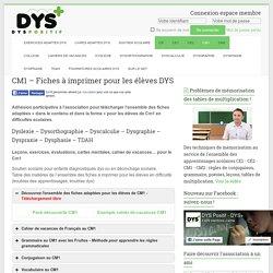 CM1 – Fiches à imprimer pour les élèves DYS - Troubles DYS