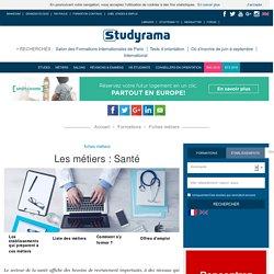 Fiches Métiers : Santé - Studyrama.com