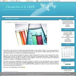 Mes fiches en sciences - Choukette et le CRPE