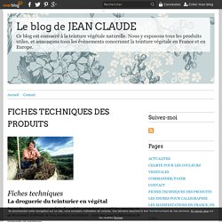 FICHES TECHNIQUES DES PRODUITS - Le blog de JEAN CLAUDE