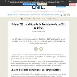 Fichier TES : audition de la Présidente de la CNIL au Sénat
