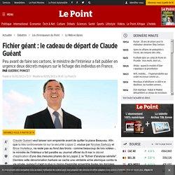 Fichier géant : le cadeau de départ de Claude Guéant