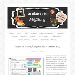 Fichier de leçons français CM2 – version 2017
