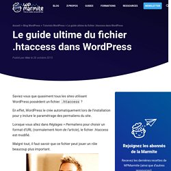 Le guide ultime du fichier .htaccess dans WordPress