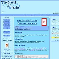 Lire et écrire dans un fichier en JavaScript - Tutoriels en Folie