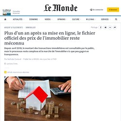 Plus d'un an après sa mise en ligne, le fichier officiel des prix de l'immobilier reste méconnu