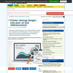 Fichier sitemap Google et référencement : le tuto ultime !
