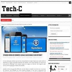 Syncbox rend vos fichiers accessibles sur Internet