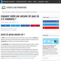 Les fichiers d'archive compressée au format zip (Mac OS, Windows, iOS, Android)