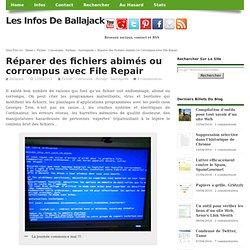 Réparer des fichiers abimés ou corrompus