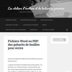 Fichiers Word ou PDF: des gabarits de feuilles pour écrire – L'atelier d'écriture au primaire