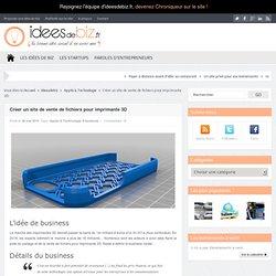 Créer un site de vente de fichiers pour imprimante 3D