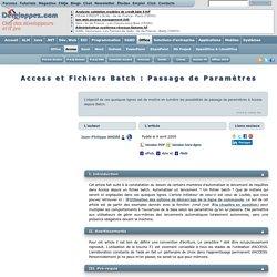 Access et Fichiers Batch : Passage de Paramètres