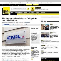 Fichiers de police Stic : la Cnil relève des défaillances