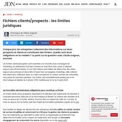 Fichiers clients/propects : les limites juridiques