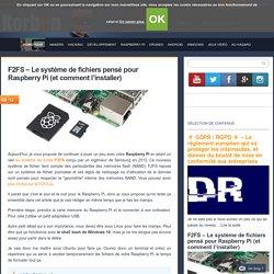F2FS - Le système de fichiers pensé pour Raspberry Pi (et comment l'installer)