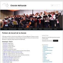 Fichiers de travail de la chorale - Chorale Mélisande