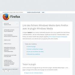 Lire des fichiers Windows Media dans Firefox avec le plugin Windows Media