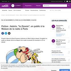 """Fiction : Astérix, """"la Zizanie"""", en public à la Maison de la radio à Paris / France Culture"""