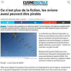 Ce n'est plus de la fiction, les avions aussi peuvent être piratés