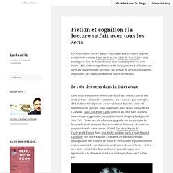 Fiction et cognition : la lecture se fait avec tous les sens