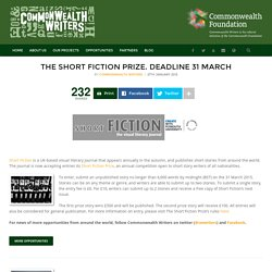 The Short Fiction Prize. Deadline 31 March