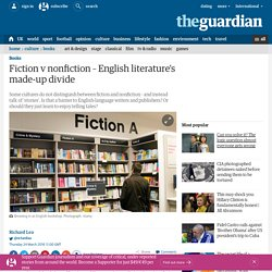 Fiction v nonfiction – English literature's made-up divide