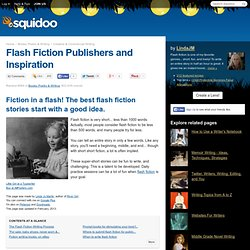 Flash Fiction Publishers and Inspiration