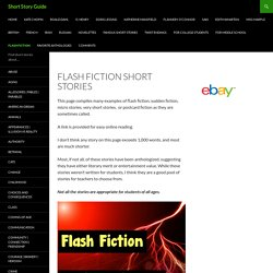 Flash Fiction Stories: Micro, Sudden, Postcard or Very Short Stories